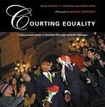 Courting Equality: A Documentary History of America's First Legal Same-Sex Marriages